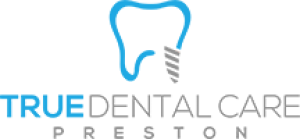 True Dental Care Preston