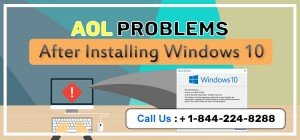 AOL problems after installing Windows 10