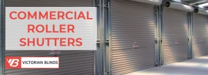 Roller Shutters Melbourne - Victorian Blinds
