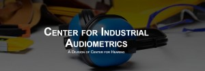 Center for Industrial Audiometrics